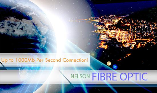 Up to 1000 mb per second connection! Nelson Fibre Optic